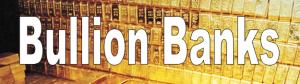 bullion-banks