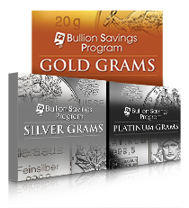 Bullion Savings Program Gold, Silver, Platinum Grams,